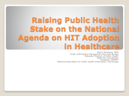 Raising Public Health Stake on the National Agenda on HIT