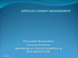 Difficult Airway management & Protocols