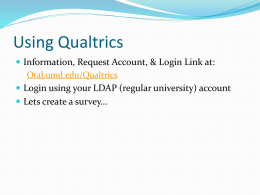 Using Qualtrics - University of Maryland, College Park