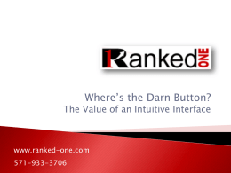 Where's the Darn Button?The Value of an Intuitive Interface