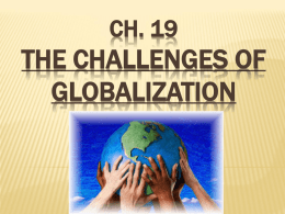 CH. 19 THE CHALLENGES OF GLOBALIZATION