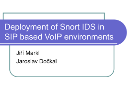 Deployment of Snort IDS in SIP based VoIP environments