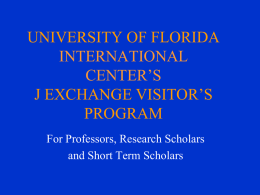 UNIVERSITY OF FLORIDA presents an International Faculty