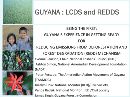 The UN-REDD Programme - Guyana Forestry Commission