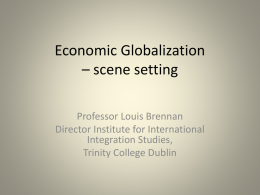 Economic Globalization – scene setting