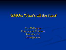 GMOs: What's all the fuss?