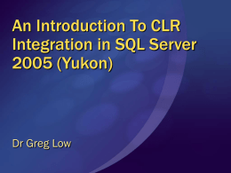 An Introduction To CLR Integration in SQL Server 2005 (Yukon)