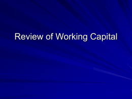 Review of Working Capital - Mid