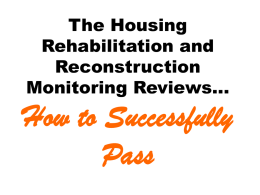 The Housing Rehabilitation and Reconstruction Monitoring
