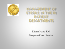 Management of Stroke in the IN Patient Departments
