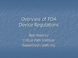 Overview of FDA Device Regulations