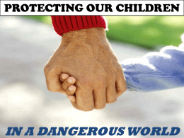 PROTECTING OUR CHILDREN - Trussville church of Christ