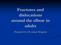 Fractures and dislocations around the elbow in adults