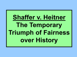 Shaffer v. Heitner The Temporary Triumph of Fairness over