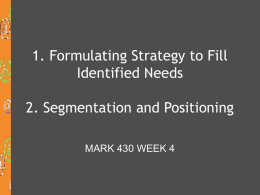 Formulating Strategy to Fill Identified Needs Segmentation