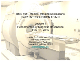 INTRODUCTION TO MRI Lecture 1: Fundamentals of Magnetic