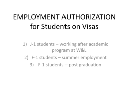 EMPLOYMENT AUTHORIZATION for Students on Visas