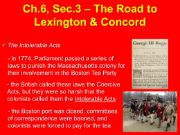 Ch.6, Sec.3 – The Road to Lexington & Concord