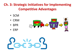 Ch. 3: Strategic Initiatives for Implementing Competitive