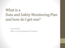 What is a Data and Safety Monitoring Plan and how do I get