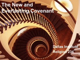 The New and Everlasting Covenant