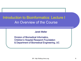 Bioinformatics Research and Resources at the University of