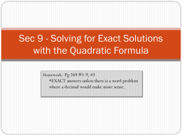 Solving with the Quadratic Formula