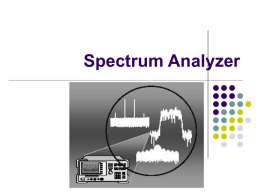 Spectrum Analyzer - School of Engineering Science
