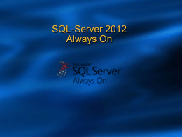 "SQL Server ""SQL-Server 2012"" Highlights"