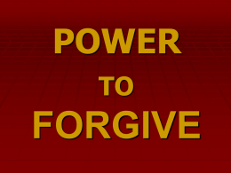 FORGIVE - Powerpoint Paradise