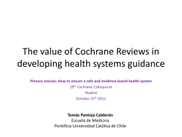 The value of Cochrane Reviews in developing health system