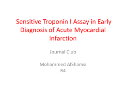 Sensitive Troponin I Assay in Early Diagnosis of Acute