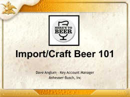 Beer 101 Presentation (Powerpoint)