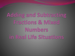 Adding and Subtracting Fractions & Mixed Numbers in Real
