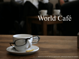 World Cafe presentation