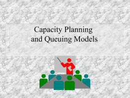Capacity Planning Using Queuing Models