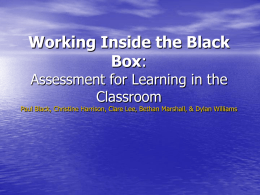 Working Inside the Black Box: Assessment for Learning in