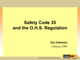 Safety Code 35 and the O.H.S.Regulation