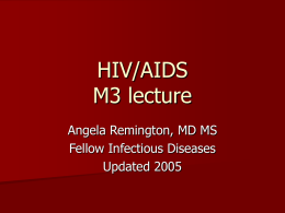 HIV/AIDS M3 lecture - Creighton University