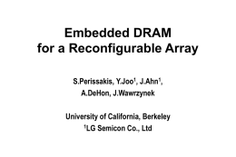 DRAM macro for a reconfigurable array