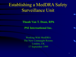 Establishing a MedDRA Safety Surveillance Unit