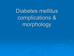Diabetes mellitus complications & clinical features