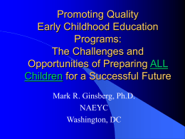 Early Childhood Education: Teachers, Families and