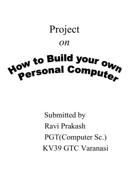 Project on How to Build your own Personal Computer