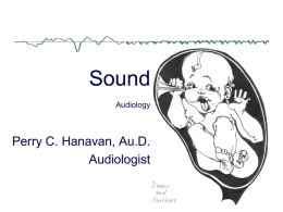 Introduction to Audiology Chapter 2 Sound