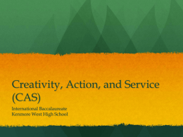Creativity, Action, and Service (CAS)