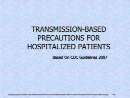 TRANSMISSION-BASED PRECAUTIONS FOR HOSPITALIZED …