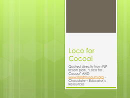 Loco for Cocoa! - Agriculture in the Classroom