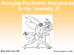 Managing Psychiatric Emergencies In the Terminally Ill