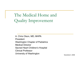The Medical Home and Quality Improvement